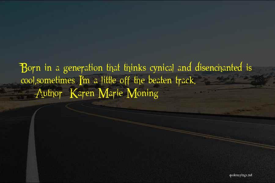 Karen Marie Moning Quotes 1456443