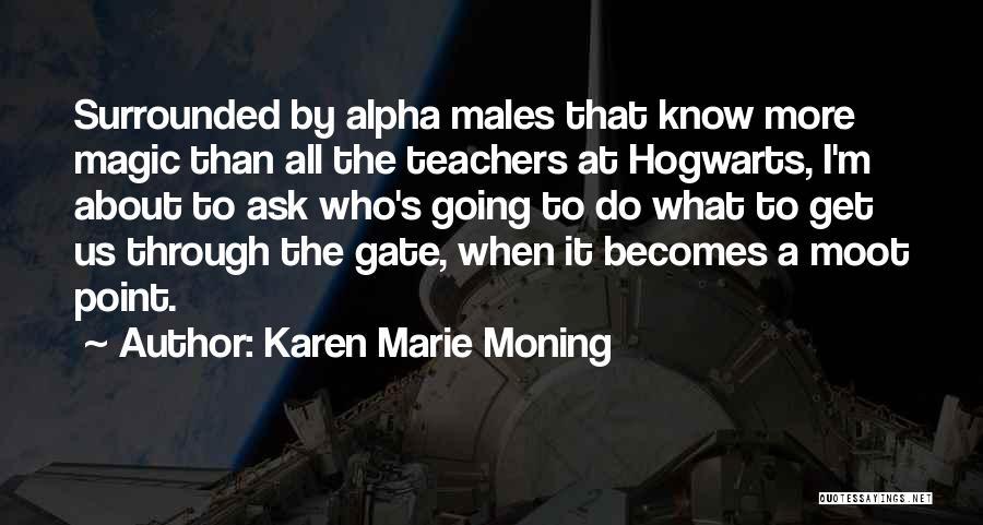 Karen Marie Moning Quotes 1474270
