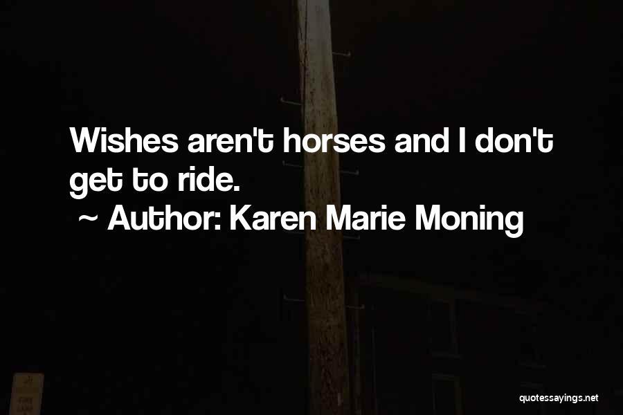 Karen Marie Moning Quotes 1592454