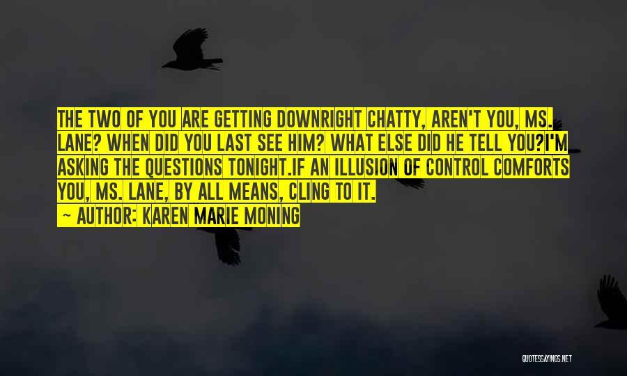 Karen Marie Moning Quotes 1603085