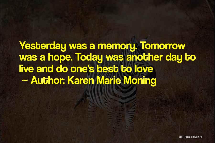 Karen Marie Moning Quotes 1657477