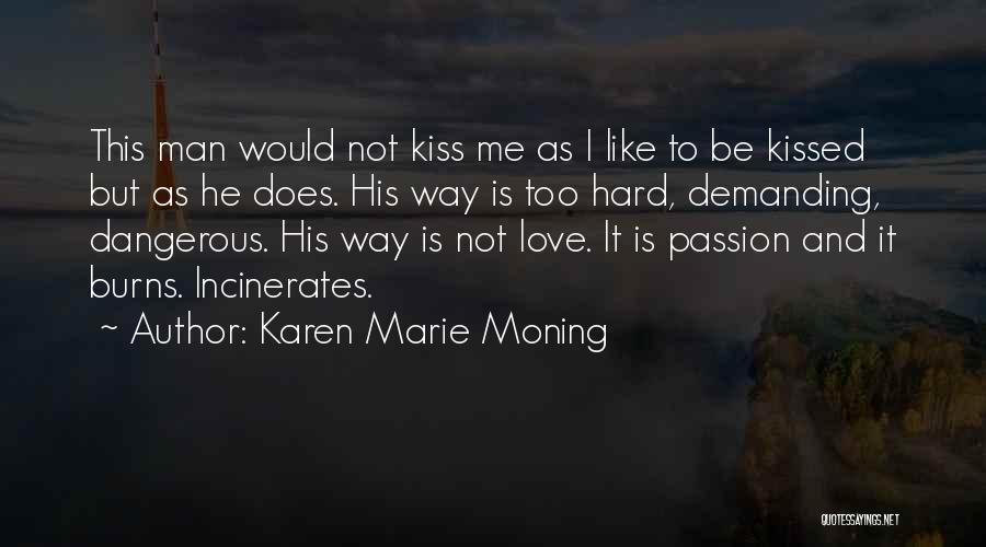Karen Marie Moning Quotes 1818310