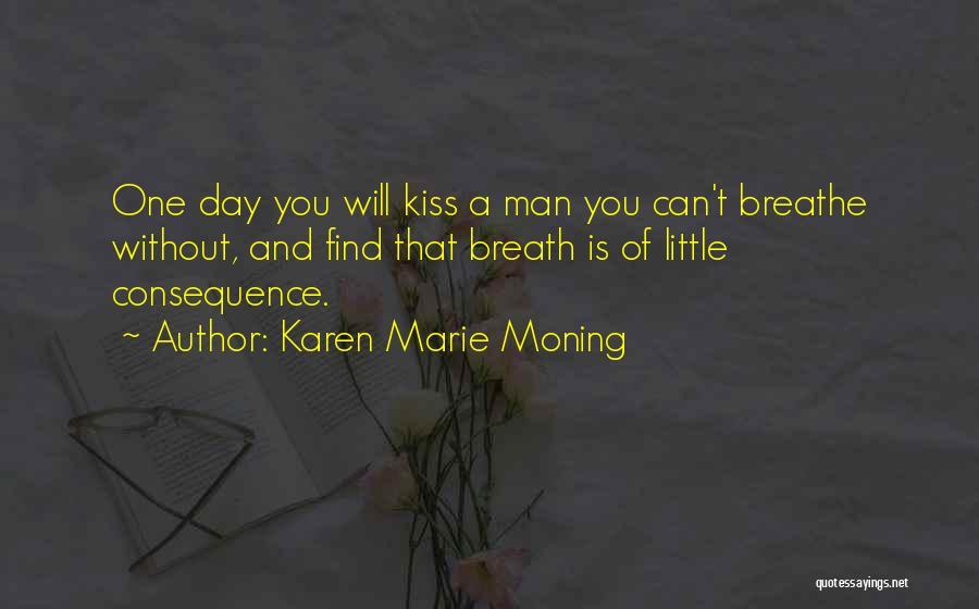 Karen Marie Moning Quotes 1821547
