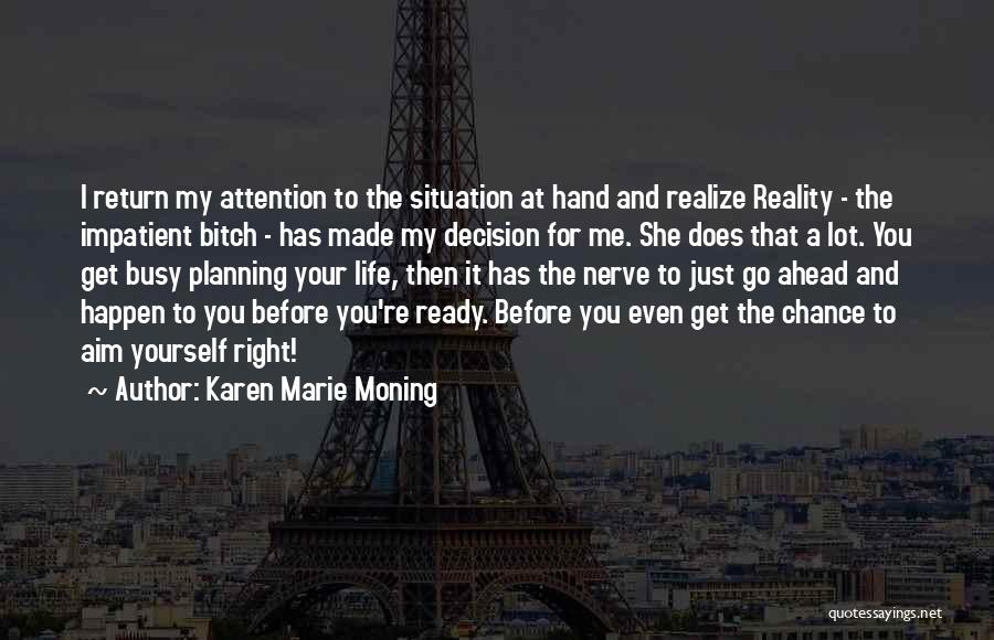 Karen Marie Moning Quotes 1825132