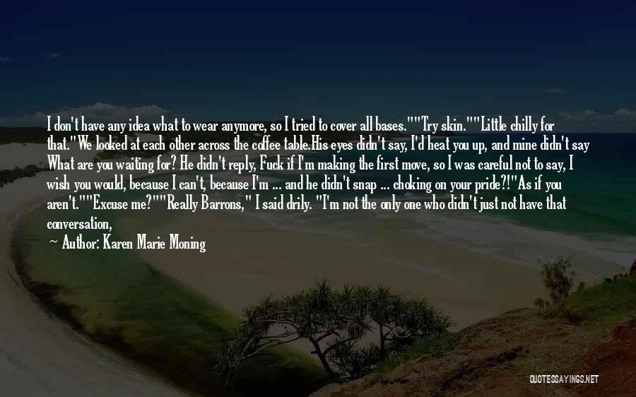 Karen Marie Moning Quotes 1837328