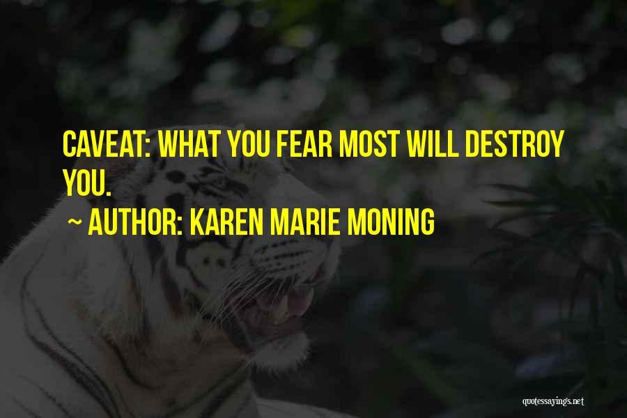 Karen Marie Moning Quotes 1901669