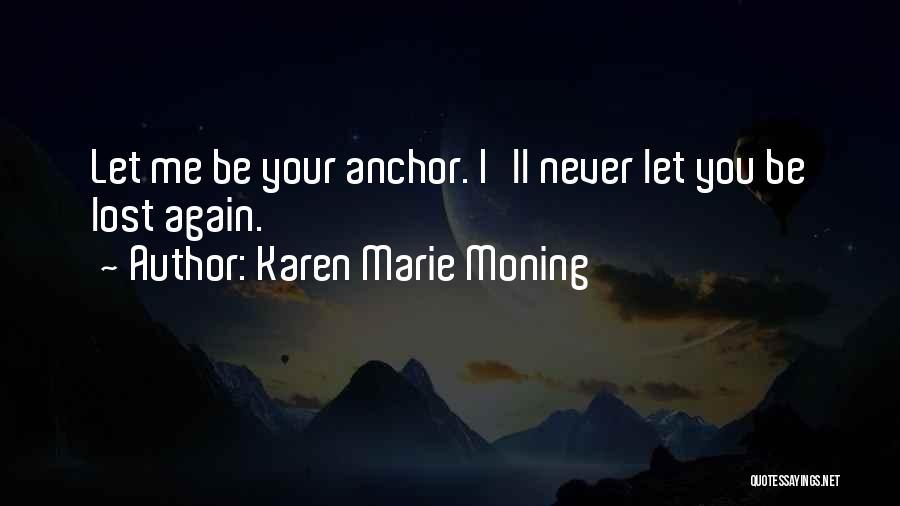 Karen Marie Moning Quotes 1909636