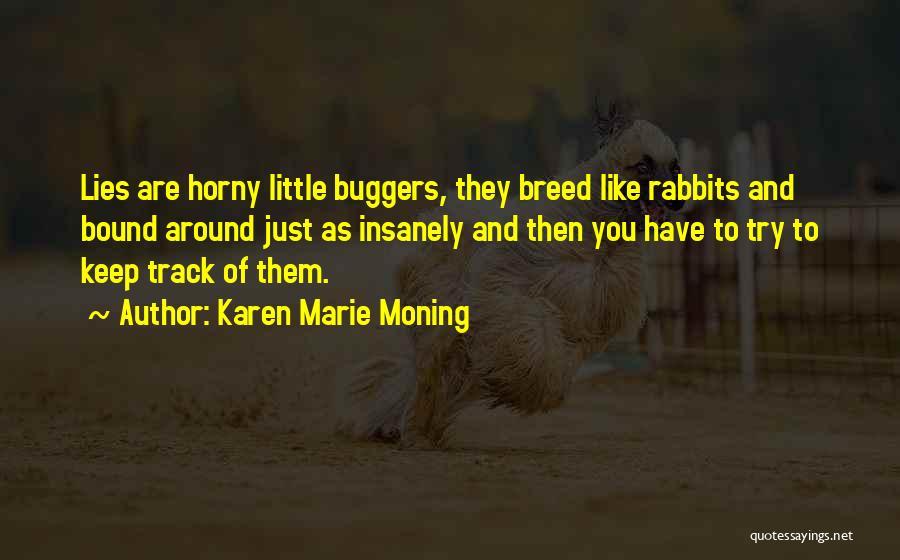 Karen Marie Moning Quotes 1938559