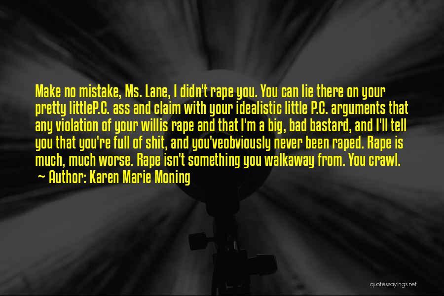 Karen Marie Moning Quotes 1945791