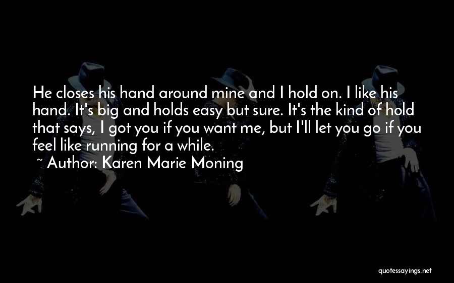 Karen Marie Moning Quotes 1949244