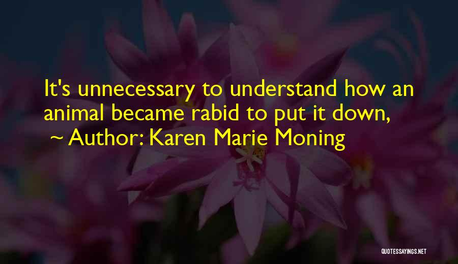 Karen Marie Moning Quotes 1954715