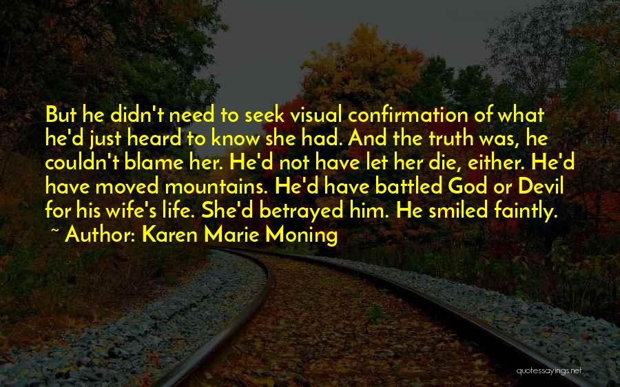 Karen Marie Moning Quotes 1955967