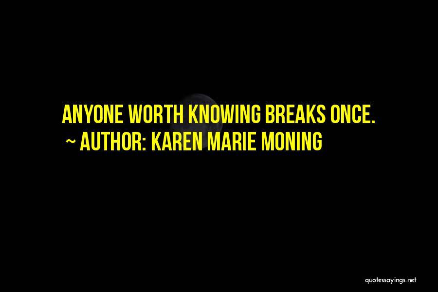 Karen Marie Moning Quotes 2027011