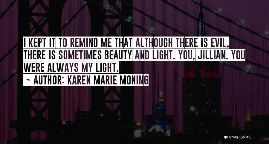 Karen Marie Moning Quotes 2053544