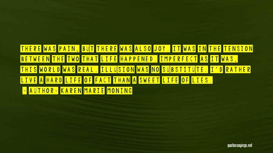 Karen Marie Moning Quotes 2160223