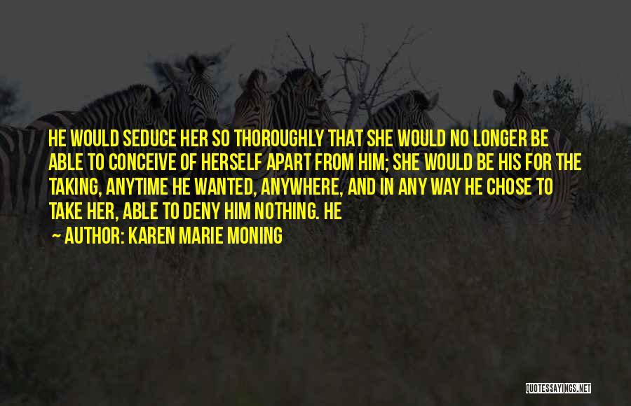 Karen Marie Moning Quotes 2160603
