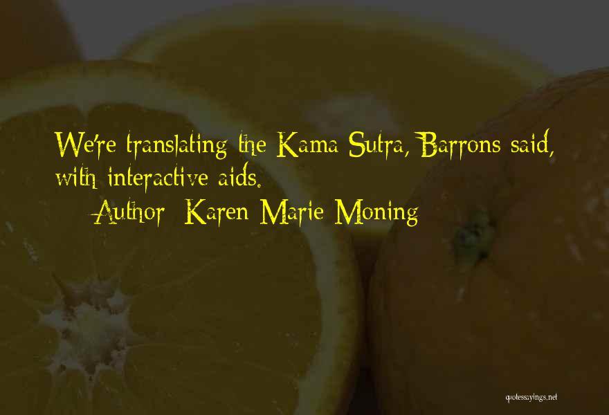 Karen Marie Moning Quotes 2164987