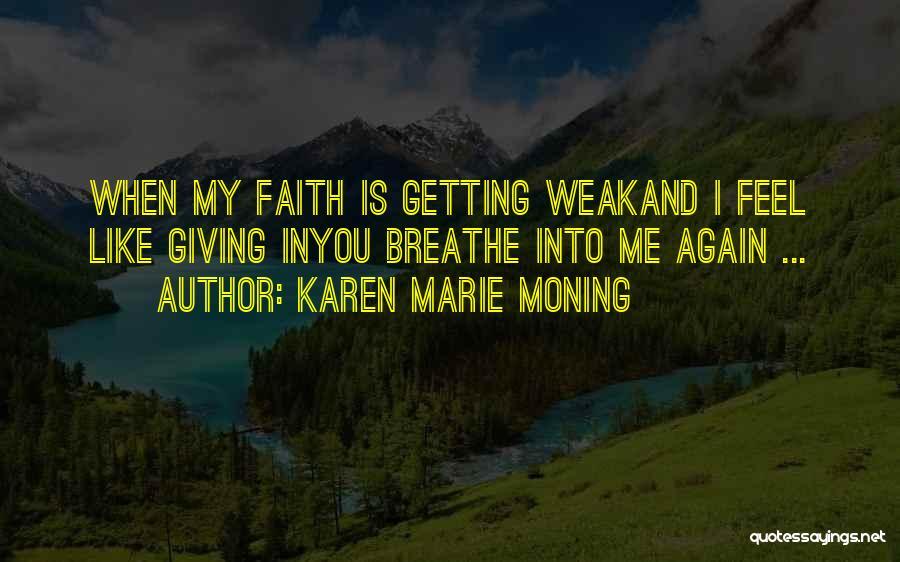 Karen Marie Moning Quotes 2264015