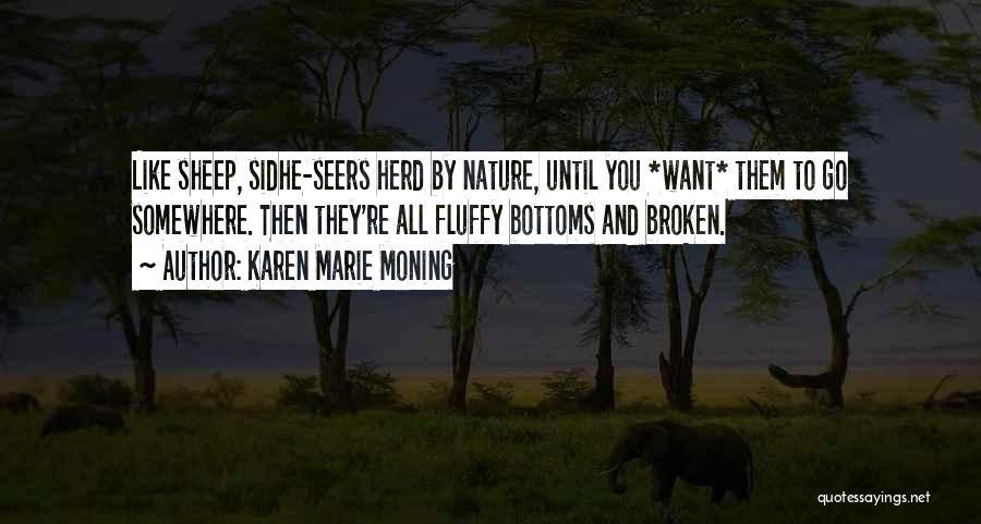 Karen Marie Moning Quotes 245408