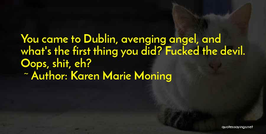 Karen Marie Moning Quotes 254819