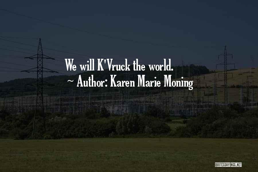 Karen Marie Moning Quotes 468902