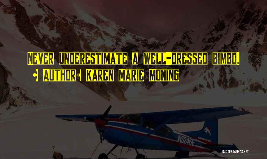 Karen Marie Moning Quotes 510759