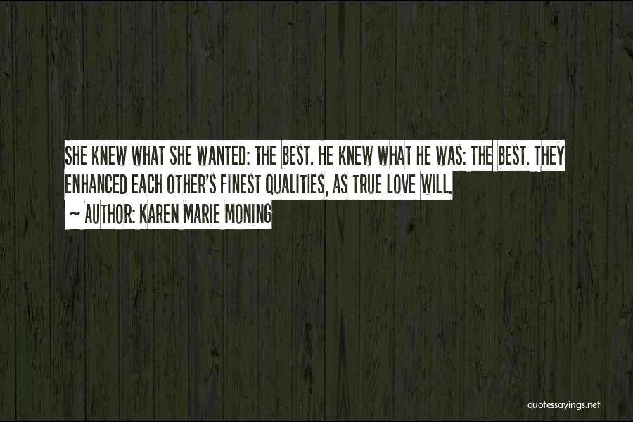 Karen Marie Moning Quotes 604328