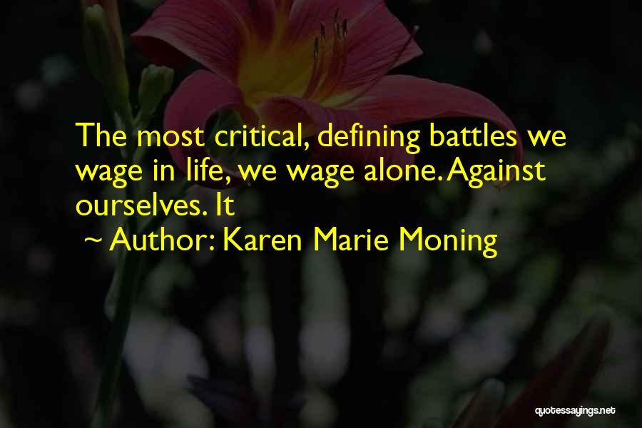 Karen Marie Moning Quotes 614481
