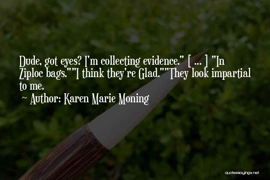 Karen Marie Moning Quotes 648388