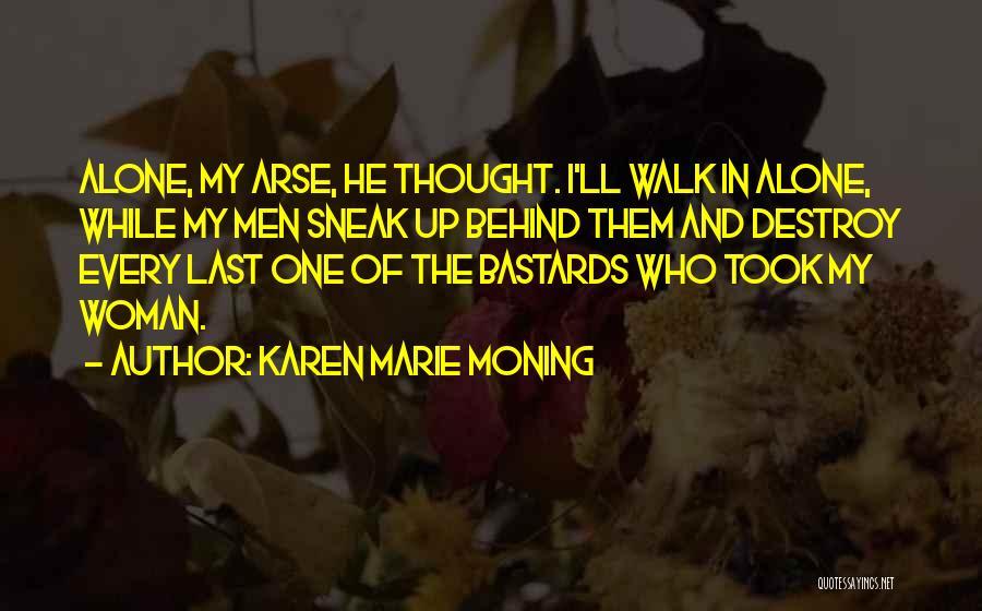Karen Marie Moning Quotes 704295