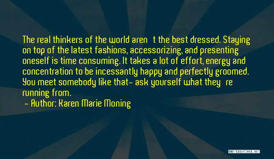 Karen Marie Moning Quotes 705545