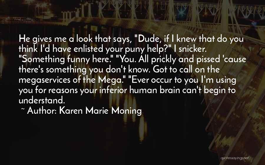 Karen Marie Moning Quotes 746966