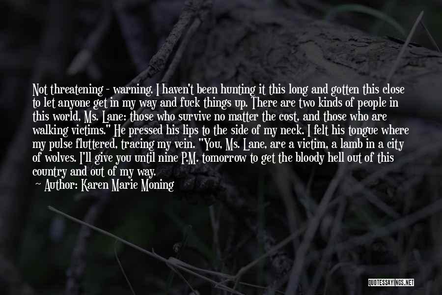 Karen Marie Moning Quotes 752616