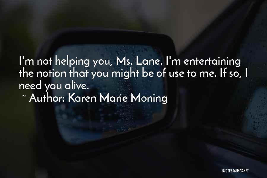 Karen Marie Moning Quotes 759912