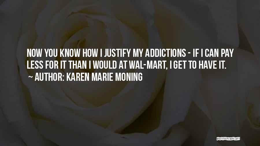 Karen Marie Moning Quotes 760432