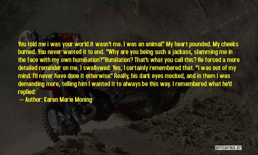 Karen Marie Moning Quotes 781563