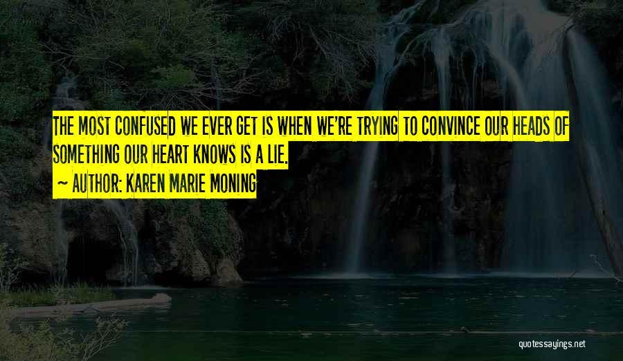 Karen Marie Moning Quotes 872411