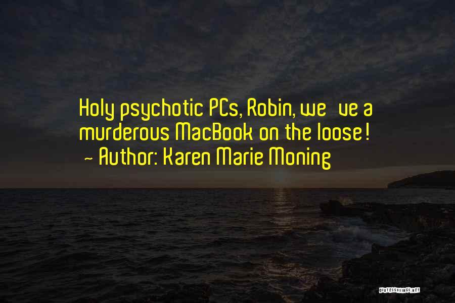 Karen Marie Moning Quotes 878237