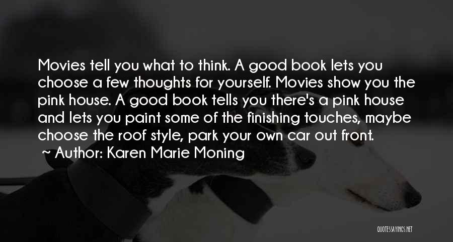 Karen Marie Moning Quotes 892642