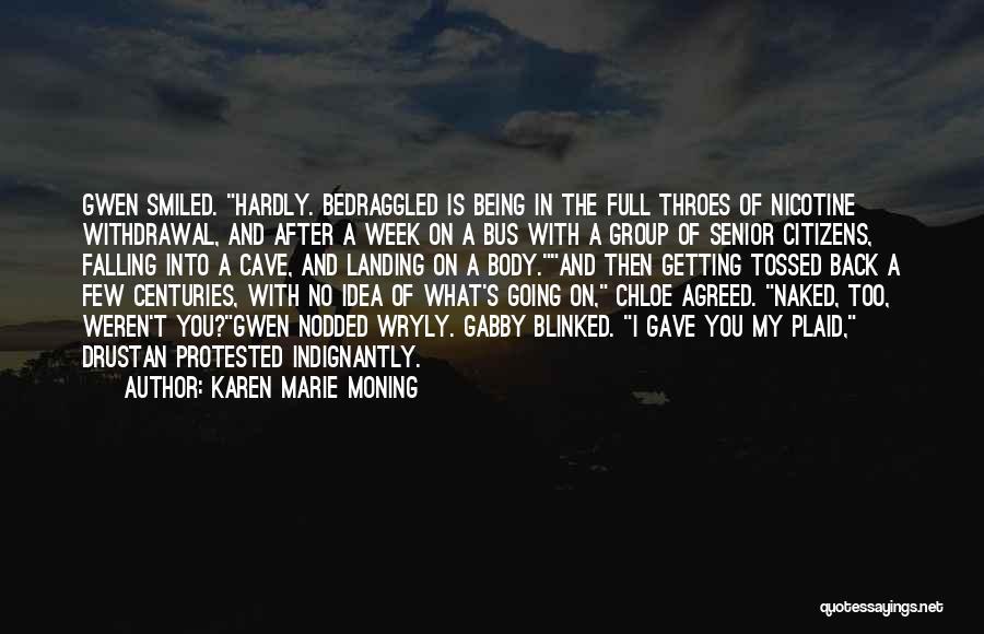 Karen Marie Moning Quotes 954578