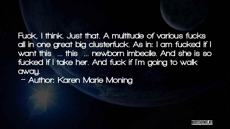 Karen Marie Moning Quotes 959308