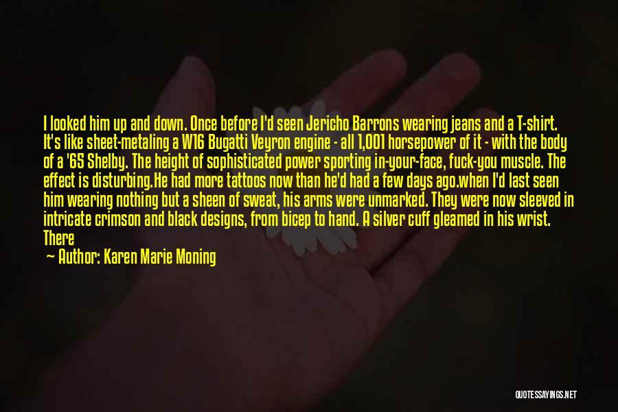 Karen Marie Moning Quotes 96963