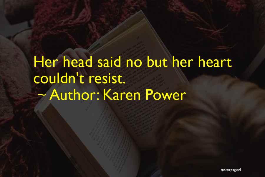 Karen Power Quotes 1644045