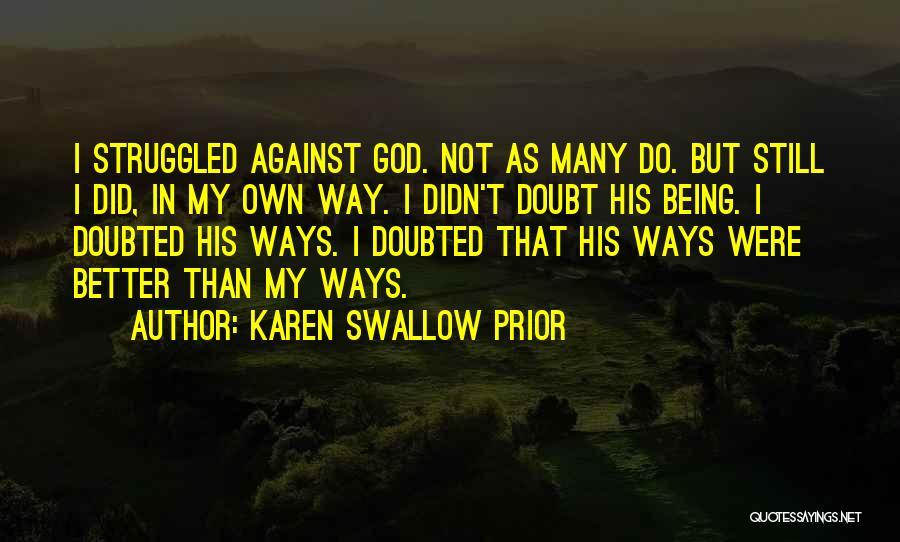Karen Swallow Prior Quotes 1654450