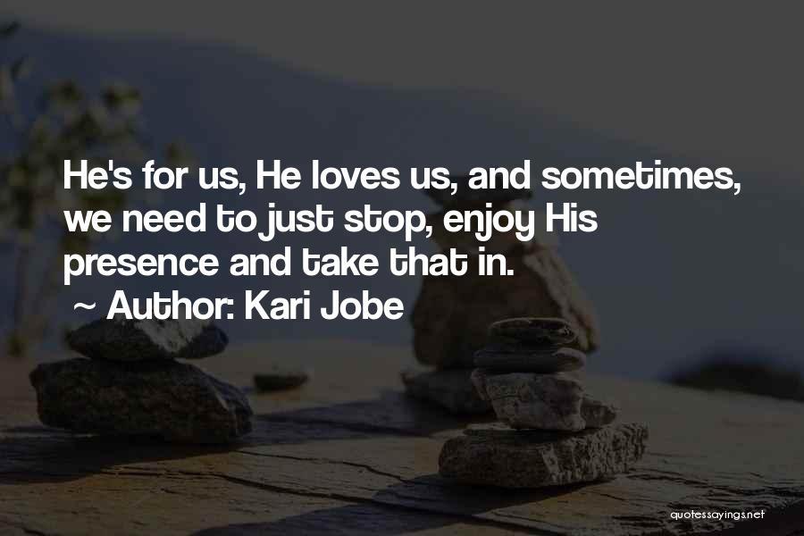 Kari Jobe Quotes 2185263