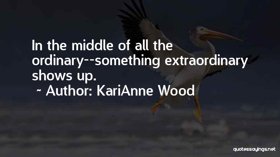 KariAnne Wood Quotes 256928