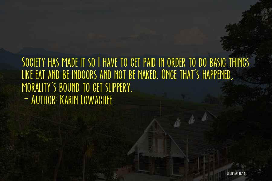 Karin Lowachee Quotes 157767
