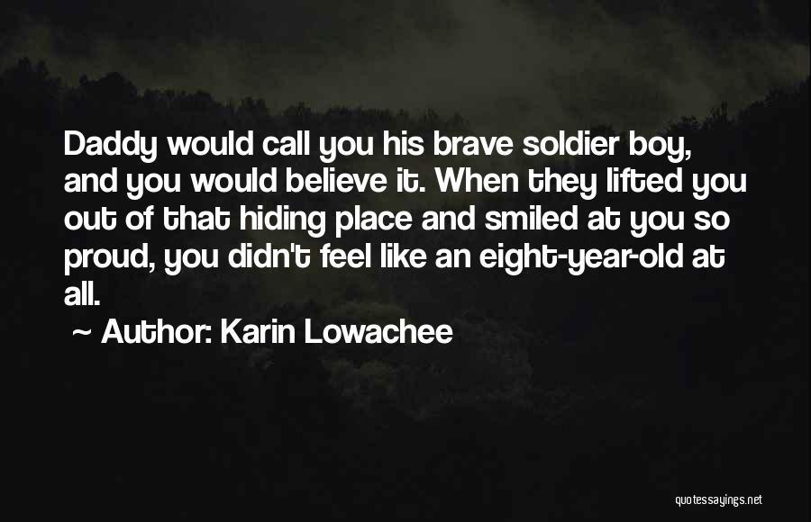 Karin Lowachee Quotes 1734540