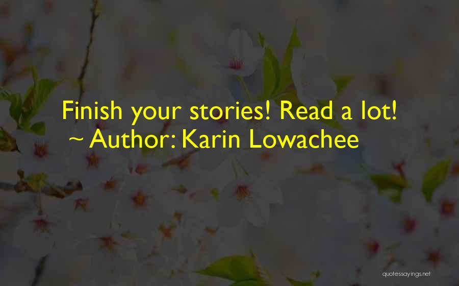 Karin Lowachee Quotes 400857