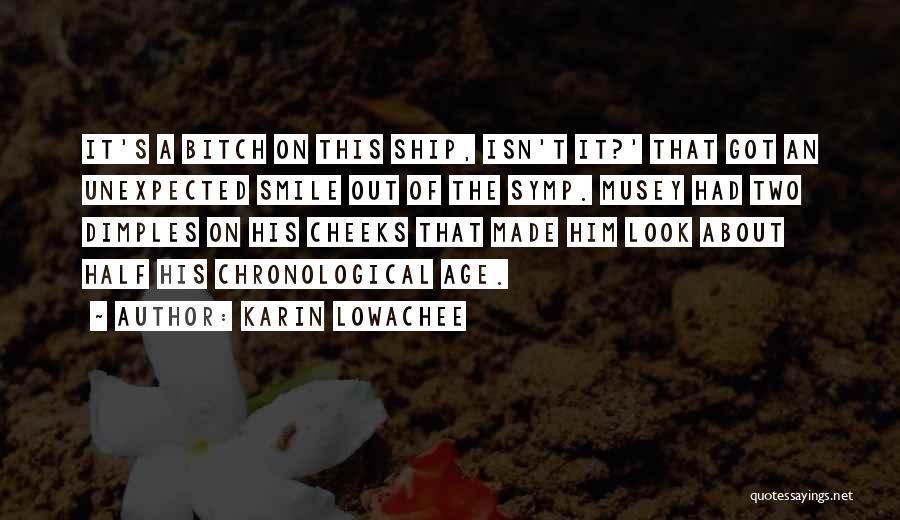 Karin Lowachee Quotes 603910